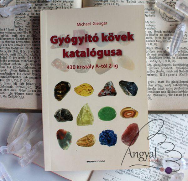 Michael Gienger: Gyógyító kövek katalógusa könyv